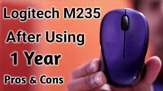 Logitech M235 After Using 1 Year Review Logitech Wireless Mouse reviews Battery life Budget