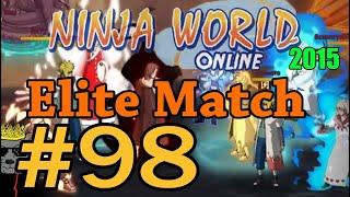 Ninja World-Elite Match Ep.98