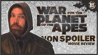 War for the Planet of the Apes Non Spoiler Review