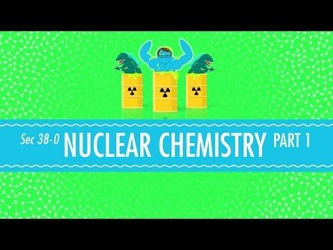 Nuclear Chemistry: Crash Course Chemistry #38