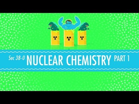 Nuclear Chemistry Crash Course Chemistry 38 YouTube