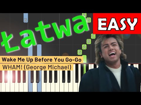 🎹 Wake me up before you Go-Go (Wham!) - Piano Tutorial (łatwa wersja) (EASY) 🎹
