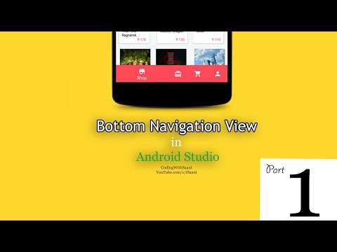 Part 1 - Bottom Navigation View In Android Studio 2019 | Complete Tutorial