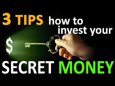 3 Tips - How to invest your Secret Money out of the Banking System
