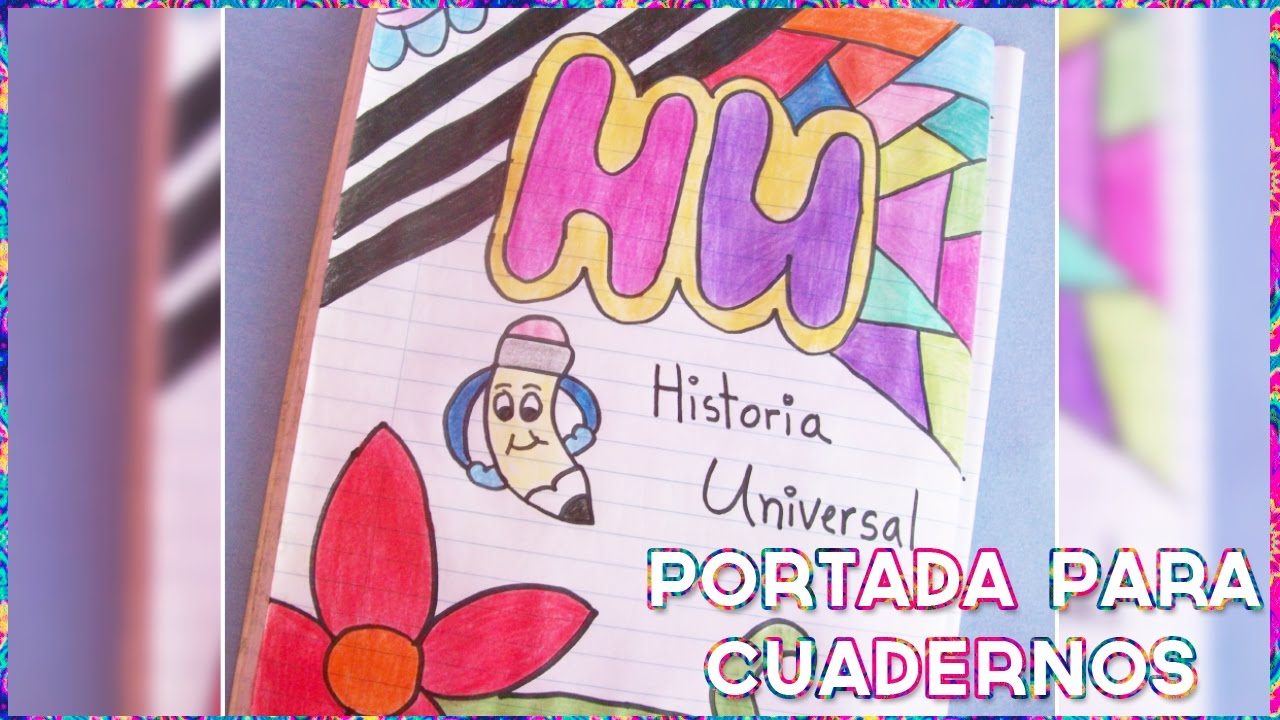 Ideas De Portadas Para Cuadernos Decorar Libretas Con: Ideas Decora Tu Libreta - YouTube