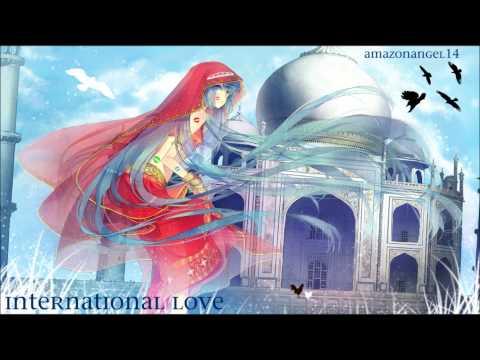 Amazon Nightcore- International Love