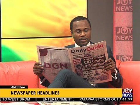 AM Show Newspaper Headlines on JoyNews (16-4-18)