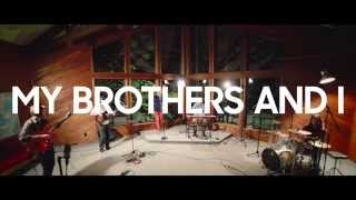 My Brothers And I - Nowhere to Run (Live Sessions)