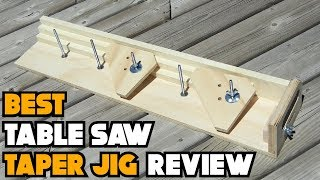 ✅ Taper Jig: Top Rated Table Saw Taper Jig Reviews 2019 | Taper Jig For Table Saw (Buying Guide)