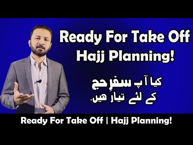 Ready For Take Off - Hajj Planning