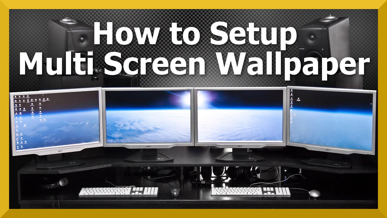 TUTORIAL: Multi Monitor Wallpaper | How to Guide - YouTube