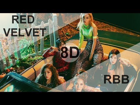 RED VELVET (레드벨벳) - RBB (REALLY BAD BOY) [8D USE HEADPHONE] 🎧