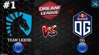 ЧЕМПИОНЫ TI7 против ЧЕМПИОНОВ TI8   Liquid vs OG #1 (BO3)   DreamLeague Season 11