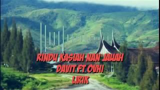 Rindu Kasiah Nan Jauah - Davit Iztambuk ft Ovhi Cristy Lirik   Pop minang terbaru 2019