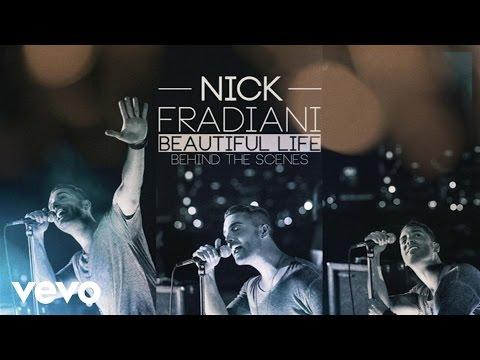 Nick Fradiani - Beautiful Life (Behind The Scenes)