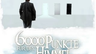 6000 Punkte für den Himmel / 6000 points for Heaven (with Subtitles)