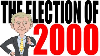 The Election of 2000: Bush vs Gore vs Nader