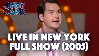Live In New York (2005) - FULL SET | Jimmy Carr