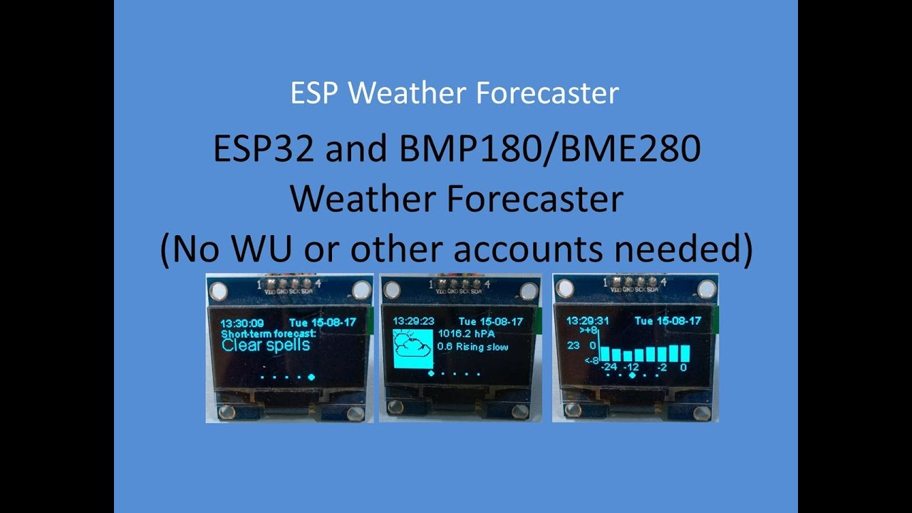 ESP32/ESP8266 Weather Forecaster/Predictor: 11 Steps (with Pictures)