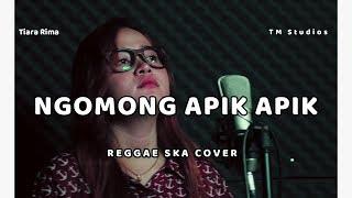 Ngomong Apik Apik - Tiara Rima - Reggae Ska Cover TM Studios