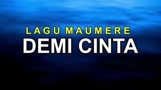 "Lagu Maumere Terbaru 2019 "" DEMI CINTA "" by Fortes"