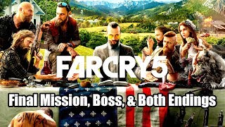 Far Cry 5 - Final Mission, Boss, & Both Endings (Resist & Walk Away)!