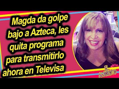 Magda Rodriguez d3mand4 a Azteca, les quita su programa y ahora estara en Televisa