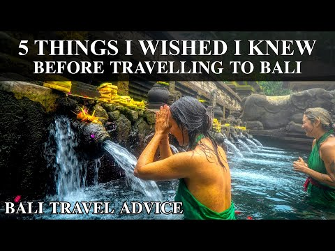 BALI 2017. 5 Things You Should Know Before Travelling to Bal