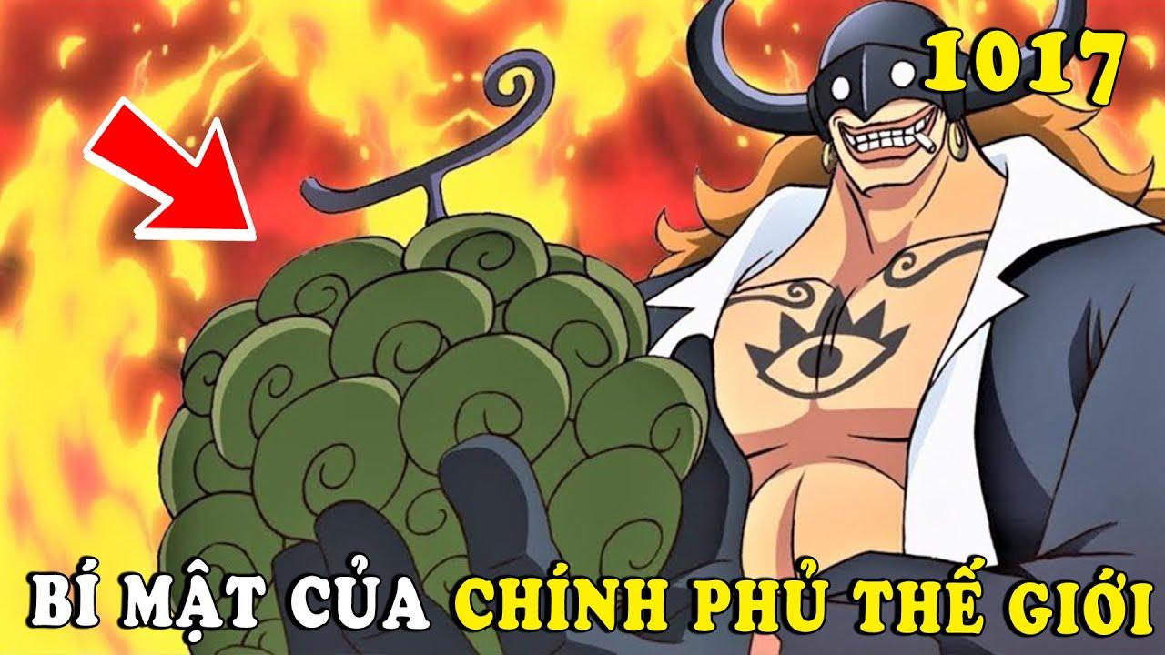 Bí mật Who's Who lộ diện , trái ác quỷ chính phủ thế giới che đậy - ( Spoiler One Piece 1017 )