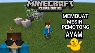 Download Video TUTORIAL CARA MEMBUAT MESIN PEMOTONG AYAM - Minecraft PE MP3 3GP MP4