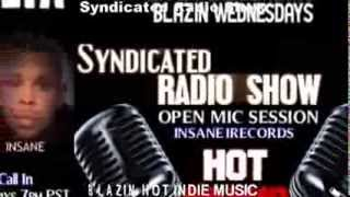 BLAZE INDIE L.A RADIO SHOW |Open Mic|Hot Tracks|A&R Listening Sessions|Industry Topics