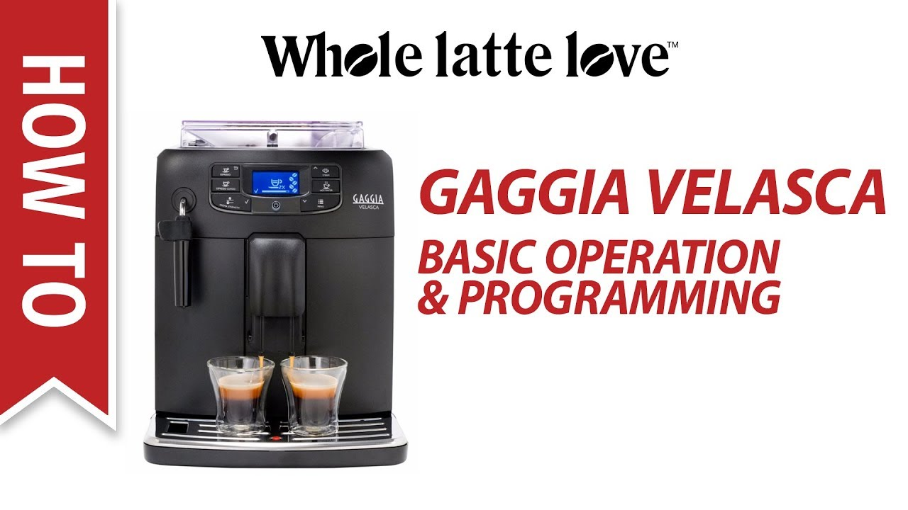 Gaggia Velasca Basic Operation And