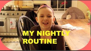 My Nightly Routine!!