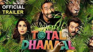 Official Trailer Total Dhamaal :- Ajay Devgan | Anil Kapoor | Arshad Warsi | Ritesh Deshmukh