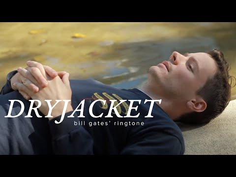 Dryjacket - Bill Gates' Ringtone (Official Music Video)
