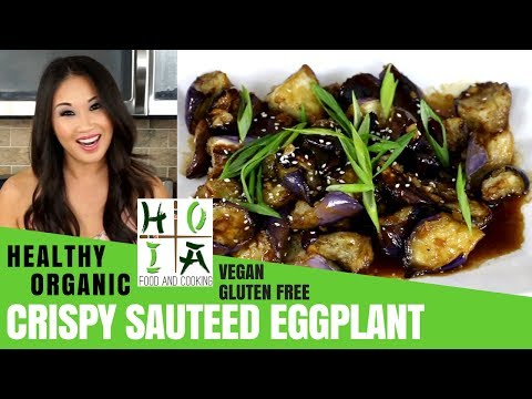 How to Make HEALTHY ORGANIC Chinese Crispy Sautéed Eggplant   Recipe   Diane Yang Kirk   Ep 23