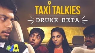 Taxi Talkies | Drunk Beta | (Ep - 2) | Sketch Comedy
