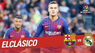Goal of philippe coutinho (1-0) fc barcelona vs real madrid subscribe to the official channel laliga santander in hd | 2018-10-28 00.00h j10 bar rma...