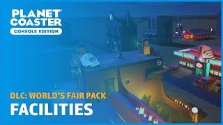 World's Fair: Facilities Blueprints (No commentary) - DLC - Planet Coaster: Console Edition