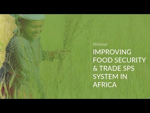 Improving Food Security and Trade SPS Systems in Africa