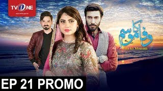 Video Wafa Ka Mausam | Episode# 21 | Promo | Serial | Full HD | TV One download MP3, 3GP, MP4, WEBM, AVI, FLV Juli 2017