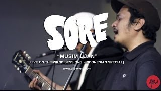 Sore | Musim Ujan (live on The Wknd Sessions, #77)