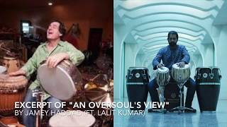An Oversoul's View by Jamey Haddad (ft. Lalit Kumar)