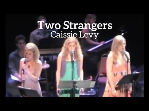 """Frozen's Caissie Levy belts """"Two Strangers"""""""