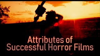 Attributes of Successful Horror Films