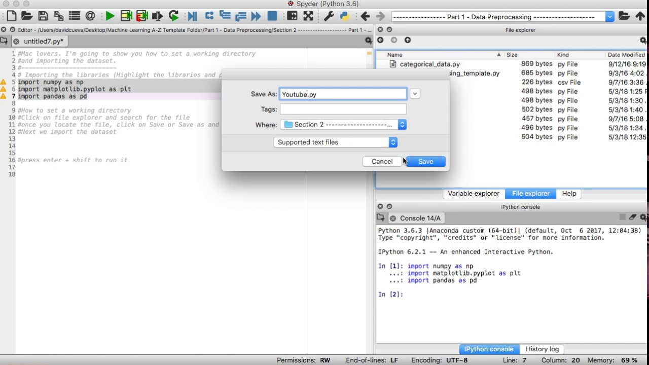 How to set a working directory and importing the dataset on Phyton 3 6  spyder