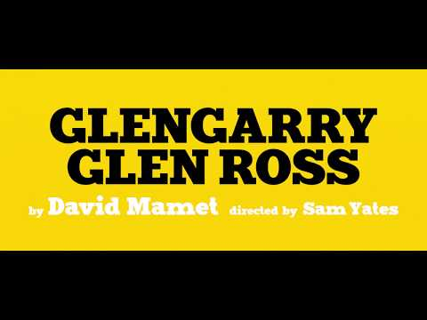 Glengarry Glen Ross 2017 West End Trailer