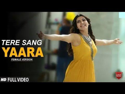 tere-sang-yaara-female-version-suriya-and-samantha-latest-hindi-song