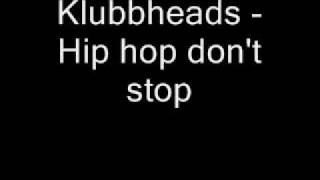 Klubbheads - Hiphopping (extended mix [Hip Hop Don