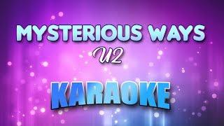 Mysterious Ways - U2 (Karaoke version with Lyrics)